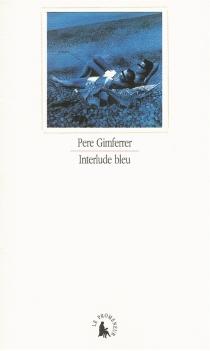 Interlude bleu - PereGimferrer