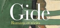 Romans et récits : oeuvres lyriques et dramatiques - AndréGide