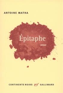 Epitaphe - AntoineMatha