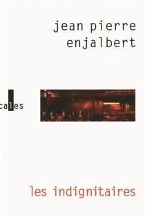 Les indignitaires - Jean PierreEnjalbert