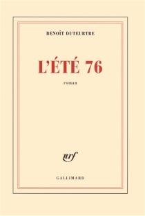L'été 76 - BenoîtDuteurtre