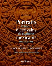 Portraits d'écrivains mexicains| Retratos de escritores mexicanos - Gaston Garcia