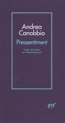 Pressentiment : récit - AndreaCanobbio