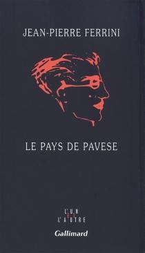 Le pays de Pavese - Jean-PierreFerrini
