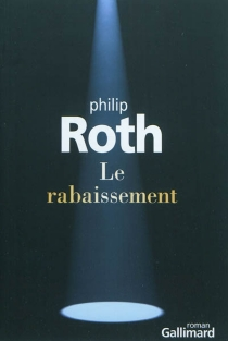 Le rabaissement - Philip Roth