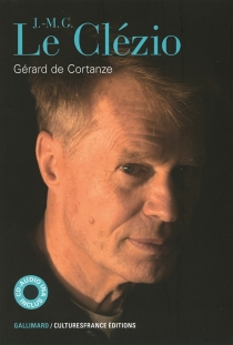 J.-M.G. Le Clézio - Gérard deCortanze