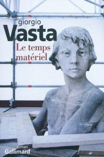 Le temps matériel - GiorgioVasta