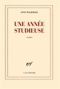 Une année studieuse - AnneWiazemsky