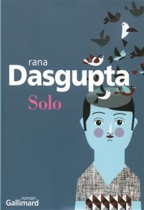 Solo - RanaDasgupta