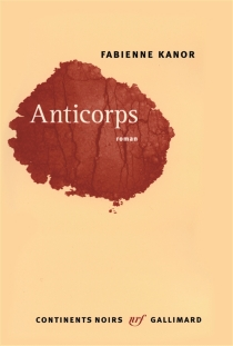 Anticorps - Fabienne Kanor