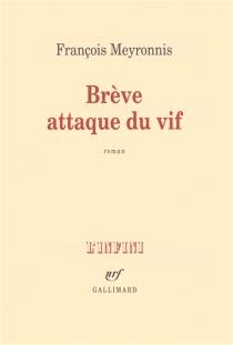 Brève attaque du vif - FrançoisMeyronnis