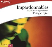 Impardonnables - PhilippeDjian