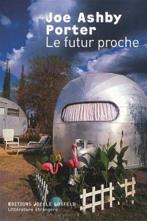 Le futur proche - Joseph AshbyPorter