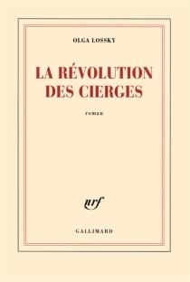 La révolution des cierges - OlgaLossky
