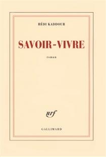 Savoir-vivre - HédiKaddour