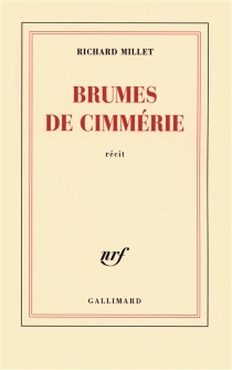Brumes de Cimmérie : récit - RichardMillet