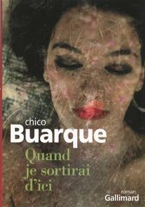 Quand je sortirai d'ici - ChicoBuarque