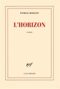 L'horizon - Patrick Modiano