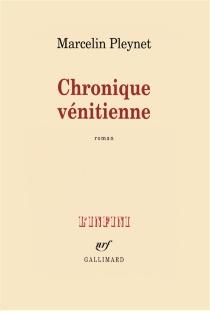 Chronique vénitienne - MarcelinPleynet
