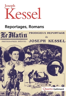 Reportages, romans - JosephKessel
