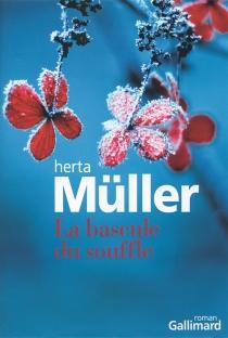 La bascule du souffle - HertaMüller