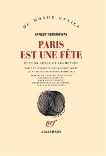 Paris est une fête - ErnestHemingway