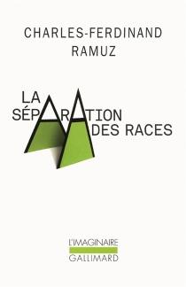 La séparation des races - Charles-FerdinandRamuz