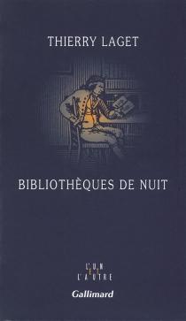 Bibliothèques de nuit - ThierryLaget