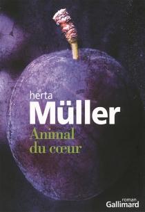 Animal du coeur - HertaMüller