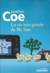 La vie très privée de Mr Sim - JonathanCoe