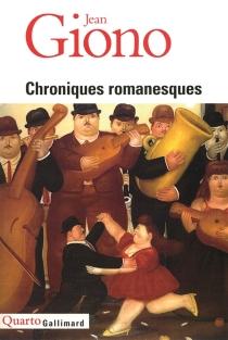 Chroniques romanesques - JeanGiono