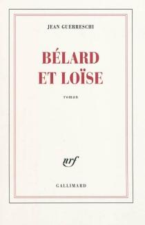 Bélard et Loïse - JeanGuerreschi
