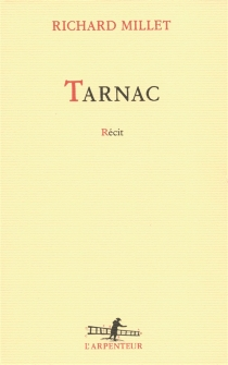 Tarnac : récit - RichardMillet