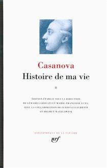 Histoire de ma vie - GiacomoCasanova