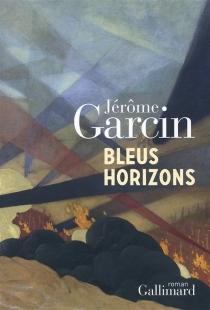Bleus horizons - JérômeGarcin