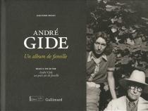 André Gide : un album de famille - Jean-PierrePrévost