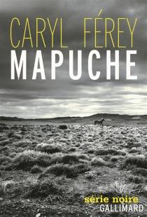 Mapuche - CarylFérey