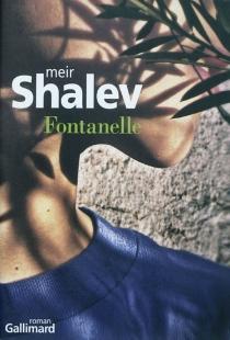 Fontanelle - MeirShalev
