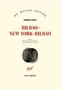Bilbao-New York-Bilbao - KirmenUribe
