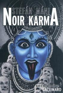Noir karma - Stefan Mani