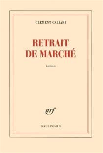 Retrait de marché - ClémentCaliari