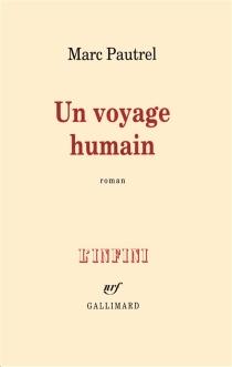 Un voyage humain - MarcPautrel