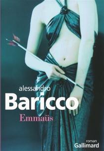 Emmaüs - AlessandroBaricco