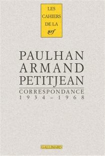 Correspondance 1934-1968 - ArmandPetitjean