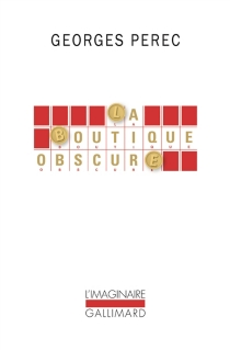 La boutique obscure : 124 rêves - Georges Perec