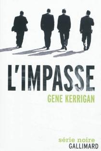L'impasse - GeneKerrigan