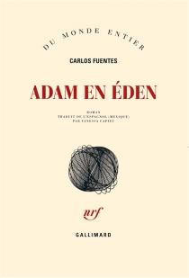 Adam en Eden - CarlosFuentes