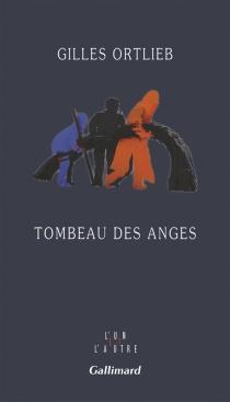 Tombeau des anges - GillesOrtlieb