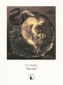 William Blake - Gilbert Keith Chesterton