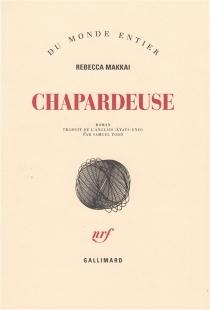 Chapardeuse - RebeccaMakkai